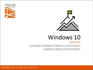 Windows 10 Deployment Presentation